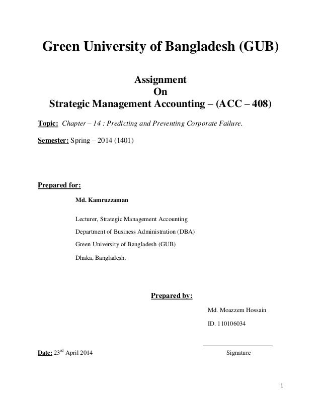 1 Green University of Bangladesh (GUB) Assignment On Strategic Management Accounting – (ACC – 408) Topic: Chapter – 14 : P...