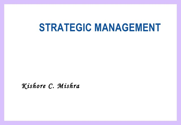 strategic management and business policy module Business strategy courses teach you how to model growth and make smart  business decisions to  master of business administration (imba)  our  modular degree learning experience gives you the ability to study online anytime  and earn.