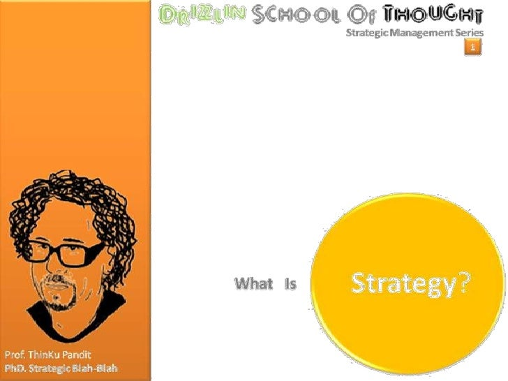 Strategic Management Series 1 - What Is Strategy?