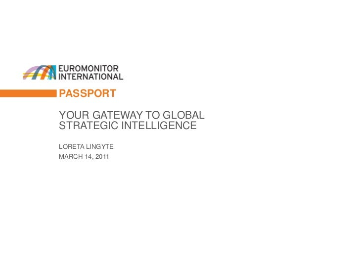 1                 PASSPORT                 YOUR GATEWAY TO GLOBAL                 STRATEGIC INTELLIGENCE                 L...