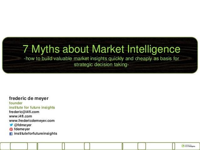 Strategic market intelligence tips and myths (Voka april 2013)