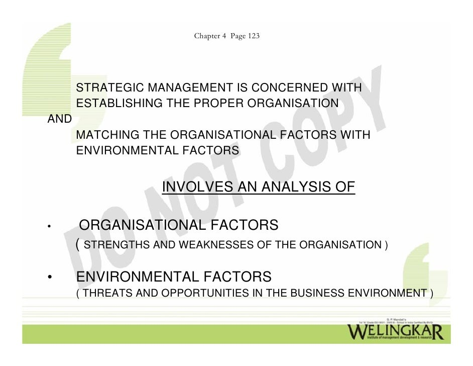 Chapter 4 Page 123      STRATEGIC MANAGEMENT IS CONCERNED WITH      ESTABLISHING THE PROPER ORGANISATIONAND      MATCHING ...