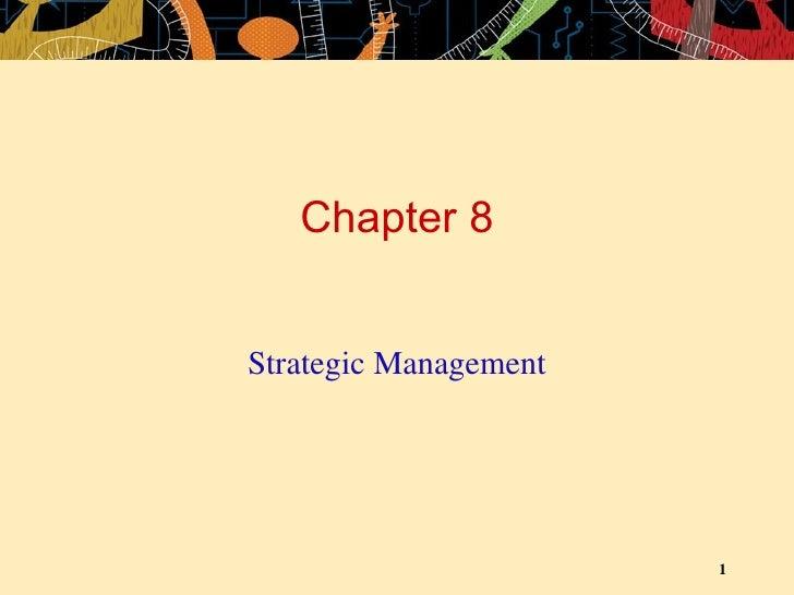 Chapter 8 Strategic Management