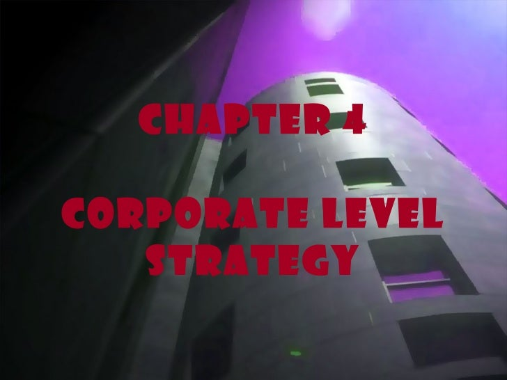 Chapter 4 Corporate level strategy