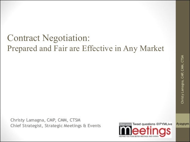 Tweet questions @PYMLive #yaypym Contract Negotiation: 
