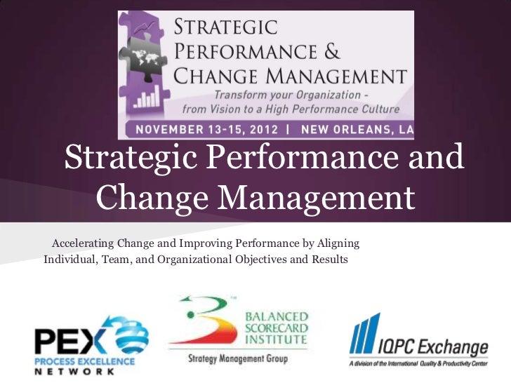 Strategic Performance And Change Management