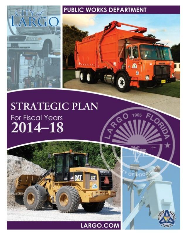 2014-2018 Largo Public Works Strategic Plan