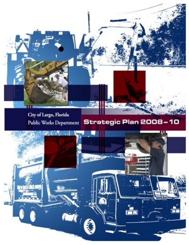 2008-2010 Public Works Strategic Plan