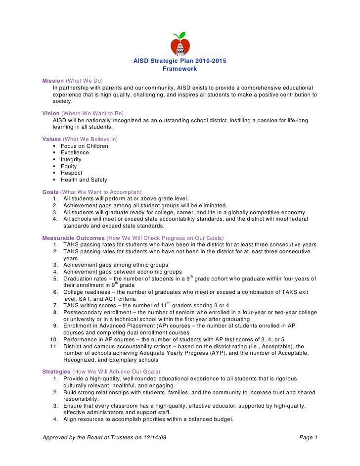 AISD Strategic Plan 2010-2015                                              Framework Mission (What We Do)    In partnershi...