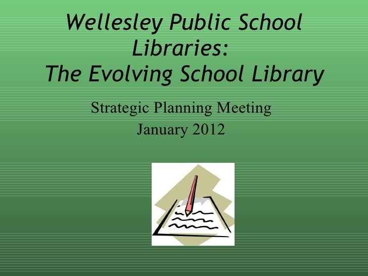 Strategic Planning - Future School Libraries