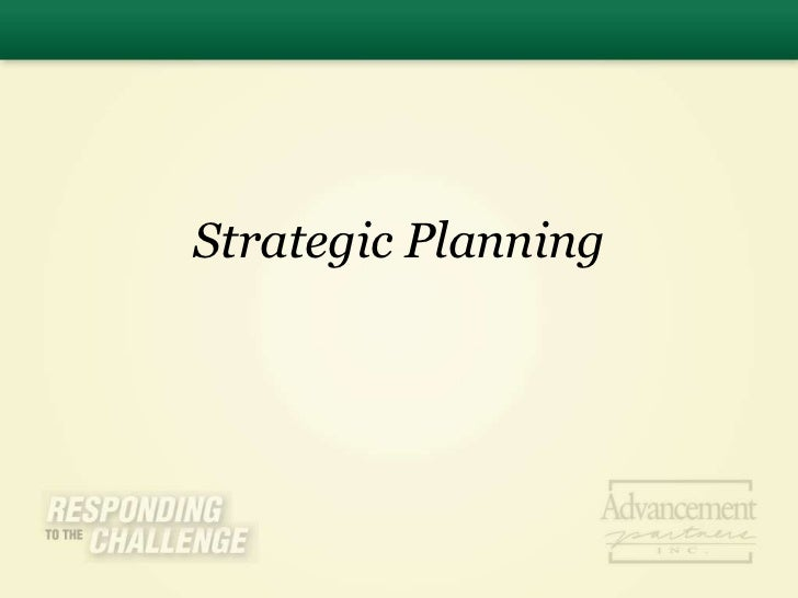 Strategic Planning<br />