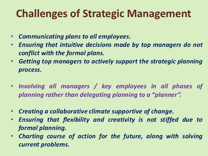 challenges of strategic management in enhancing The strategic management response to the challenge of global change by james morrison and ian wilson [note: this is a re-formatted manuscript that was originally published in h didsbury (ed), future vision, ideas, insights, and strategies.