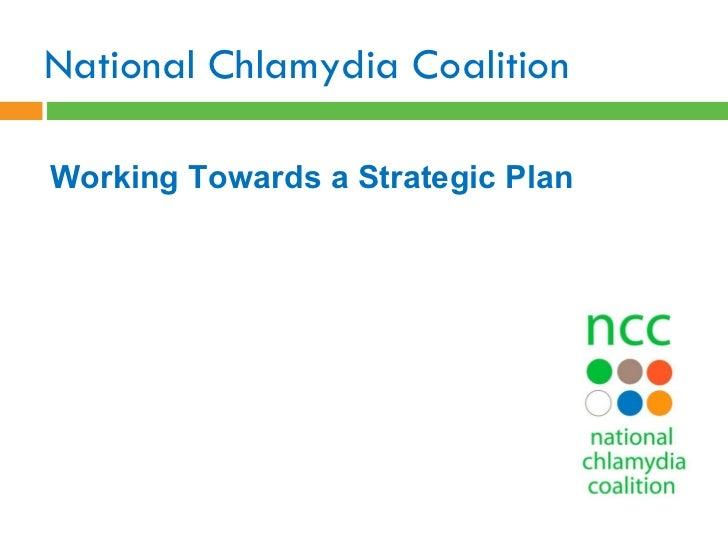 National Chlamydia Coalition Working Towards a Strategic Plan