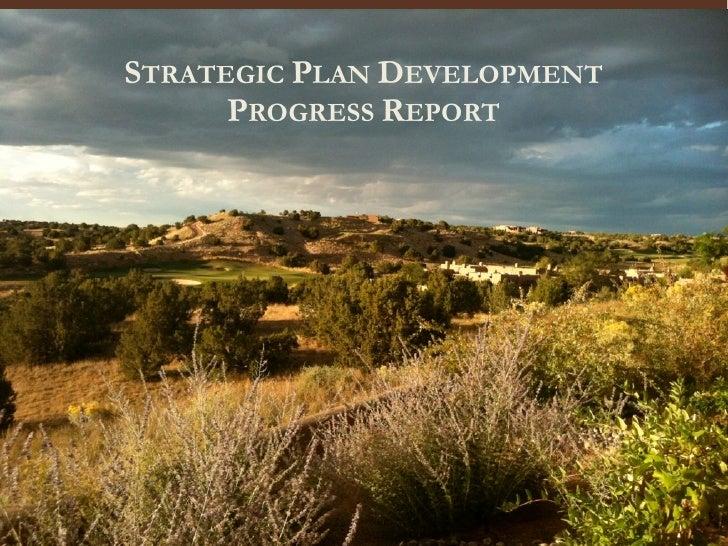 STRATEGIC PLAN DEVELOPMENT       PROGRESS REPORT