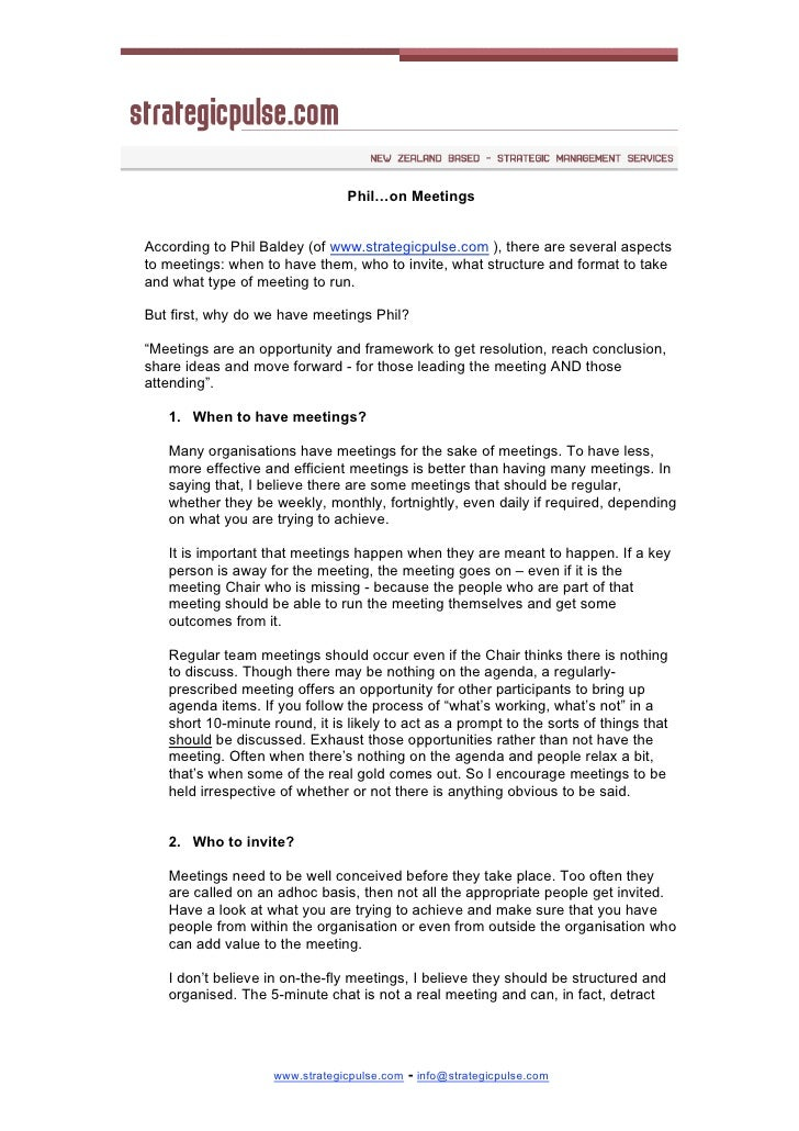 Phil…on Meetings   According to Phil Baldey (of www.strategicpulse.com ), there are several aspects to meetings: when to h...
