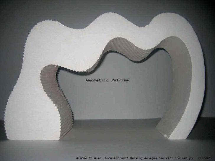 "Geometric Fulcrum Simone De-Gale, Architectural Drawing Designs ""We will achieve your vision""."