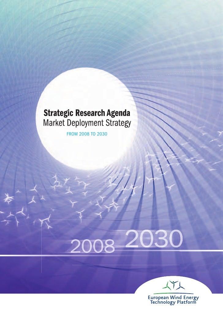 Strategic research agenda 2008 to 2030