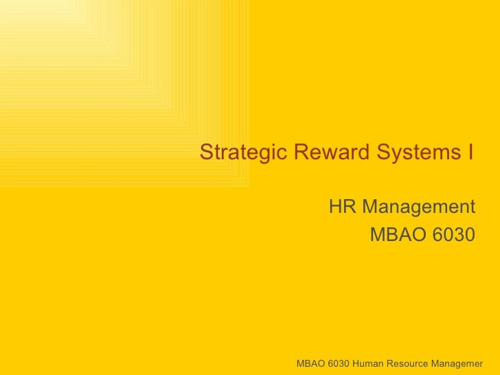 Strategic Reward Systems I