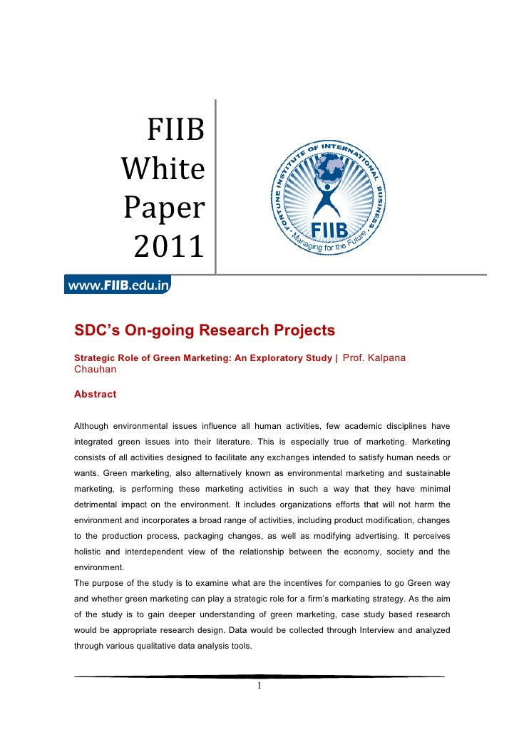 FIIB            White            Paper             2011SDC's On-going Research ProjectsStrategic Role of Green Marketing: ...