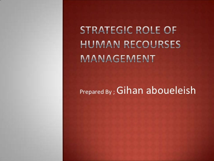 Strategic role of human resources management