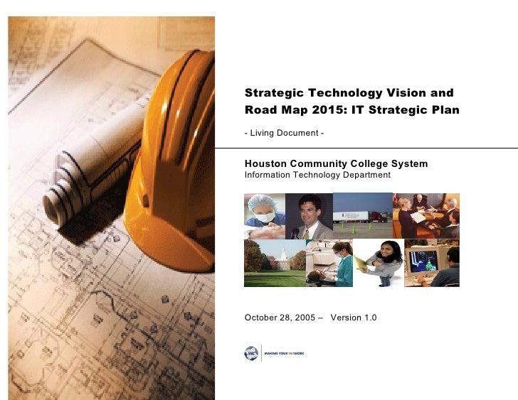 Strategic Technology Roadmap Houston Community College 2005