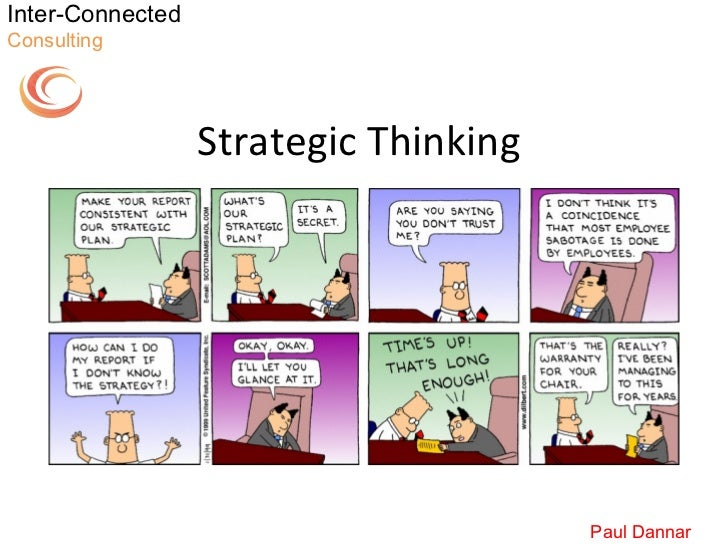 Inter-ConnectedConsulting                  Strategic Thinking                                       Paul Dannar