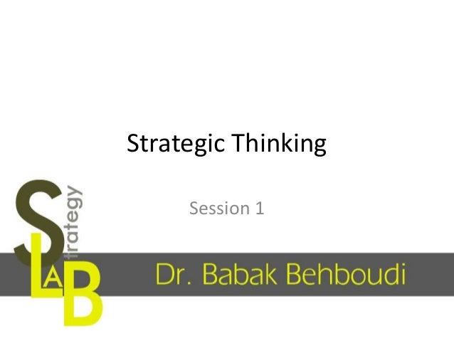 Strategic Thinking Session 1