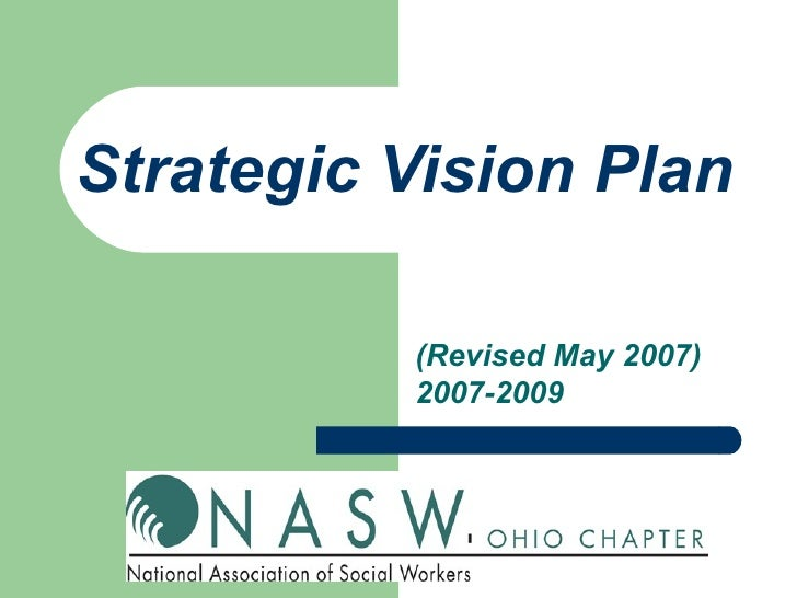 Strategic Vision Plan            (Revised May 2007)           2007-2009