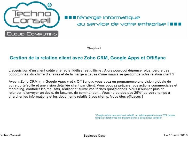 Gestion de la relation client avec Zoho CRM, Google Apps et OffiSync