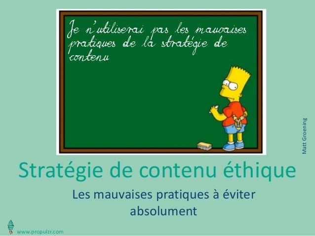 Stratégie de contenu éthique  Les mauvaises pratiques à éviter absolument  Je n'utiliserai pas les mauvaises pratiques de ...