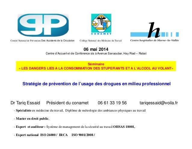 Comité National de Prévention Des Accidents de la Circulation Collège National des Médecins du Travail  06 mai 2014  Centr...