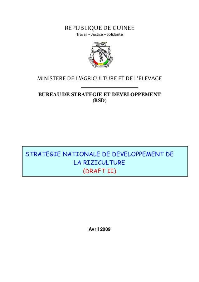 REPUBLIQUEDEGUINEE Travail–Justice–Solidarité  MINISTEREDEL'AGRICULTUREETDEL'ELEVAGE BUREAU DE STRATEGIE ET...