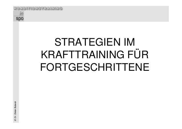 Universität Stuttgart Dr. Dieter BubeckErgänzungsveranstaltungKonditionstraining©Dr.DieterBubeck STRATEGIEN IM KRAFTTRAINI...