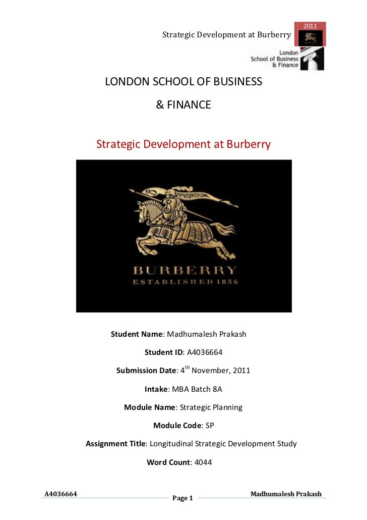 2011                                Strategic Development at Burberry                LONDON SCHOOL OF BUSINESS            ...
