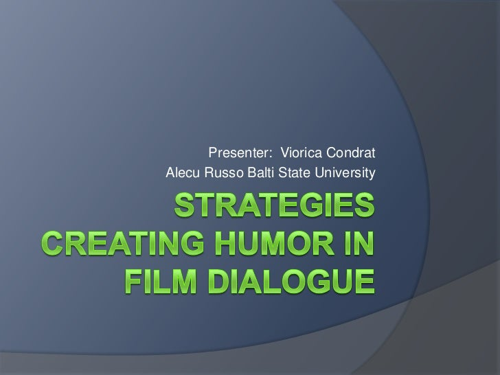 Strategies creating humor in film dialogue