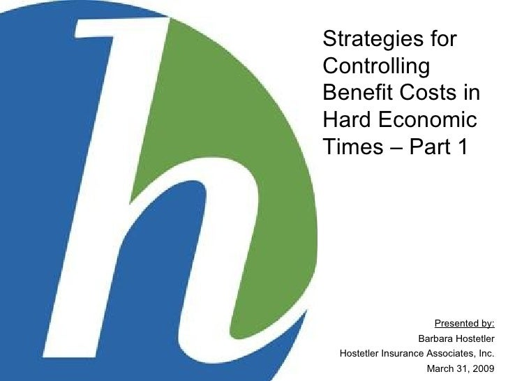 Strategies For Controlling Benefit Costs