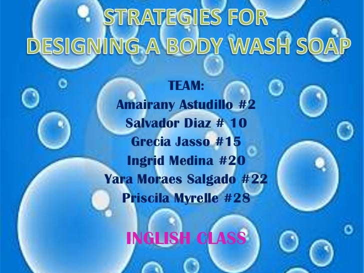 Strategies for desingning_a_body_wash_soap