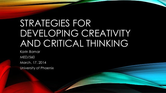 Preparing Creative and Critical Thinkers