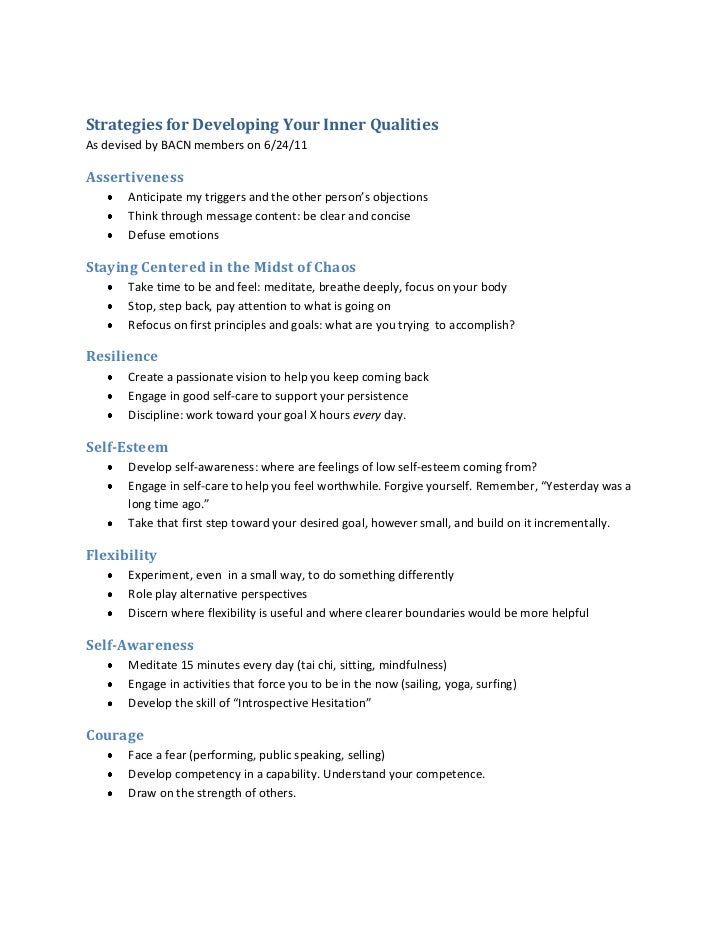 Strategies for Developing Your Inner Qualities<br />As devised by BACN members on 6/24/11<br />Assertiveness<br /><ul><li>...