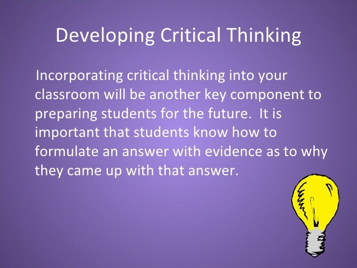 critical thinking skills in literature Use the questions on this printable sheet to discuss any book your students might be studying they will practice critical thinking skills while considering the personal impact and perception of literature.