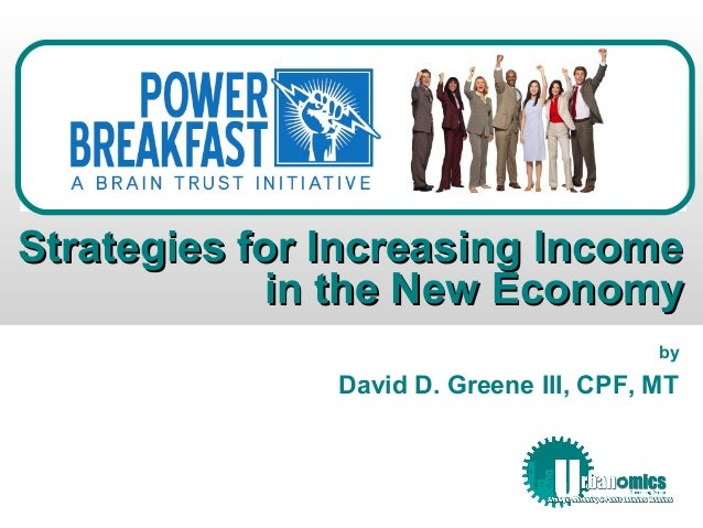 Strategies for Increasing Income in the New Economy (revised)