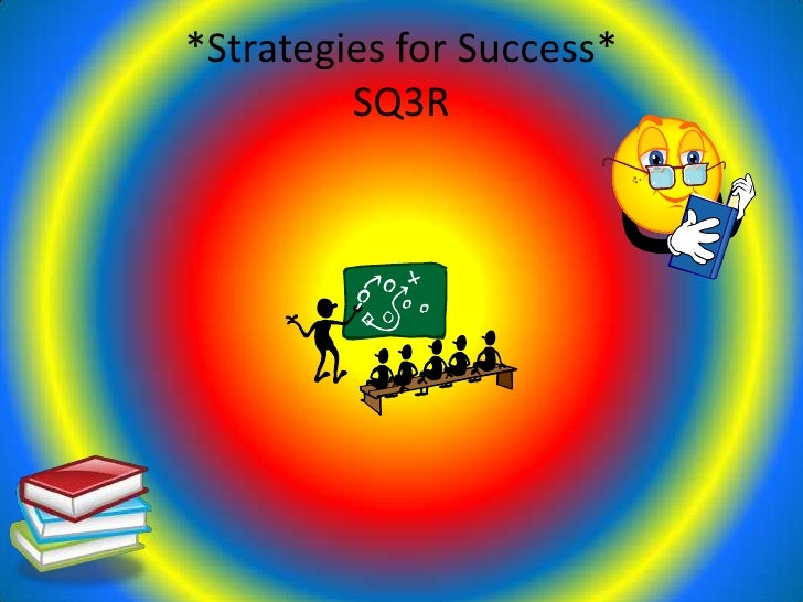 *Strategies for Success*          SQ3R