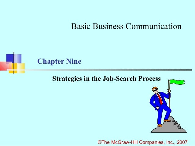 Basic Business CommunicationChapter Nine    Strategies in the Job-Search Process                   ©The McGraw-Hill Compan...
