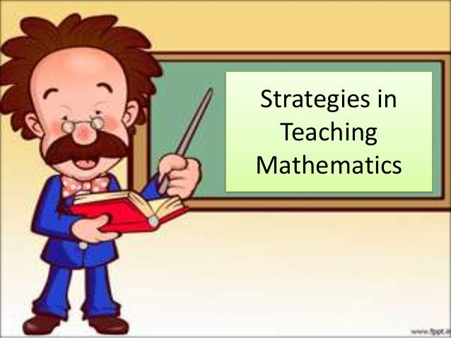 Strategies in  TeachingMathematics