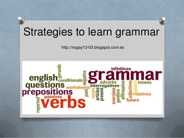 Strategies to learn grammar