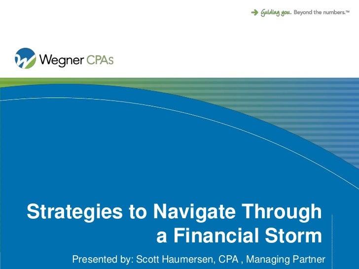 Strategies To Navigate Through A Financial Storm