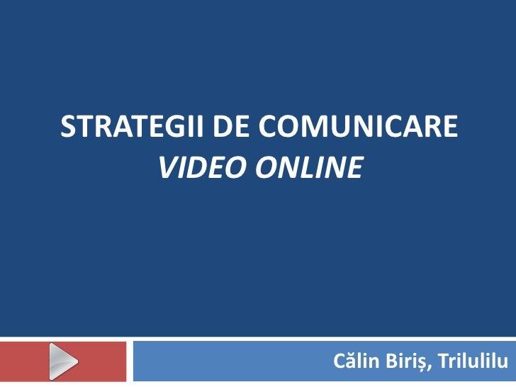 Strategii de comunicare video online