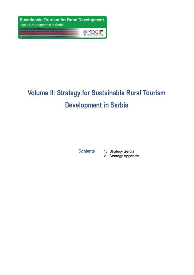 Volume II: Strategy for Sustainable Rural Tourism             Development in Serbia                  Contents   1. Strateg...