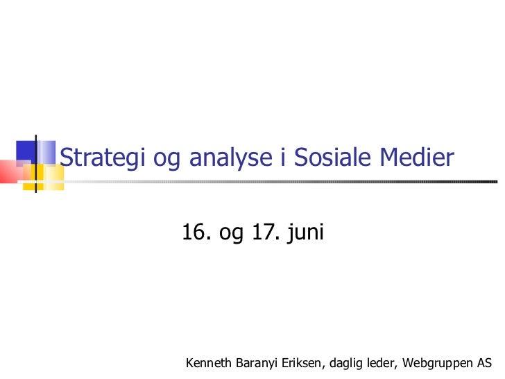 Strategi og analyse i Sosiale Medier 16. og 17. juni