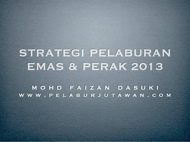 Strategi pelaburan emas 2013 - Update mingguan pasaran harga emas dan perak